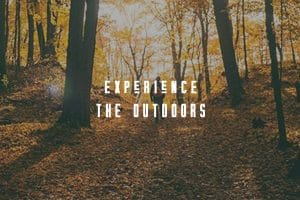 experience the outdoors